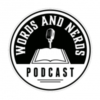 Words & Nerds Podcast